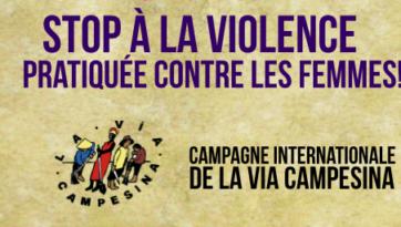 campagne contre la violence faite aux femmes via campesina. Black Bedroom Furniture Sets. Home Design Ideas